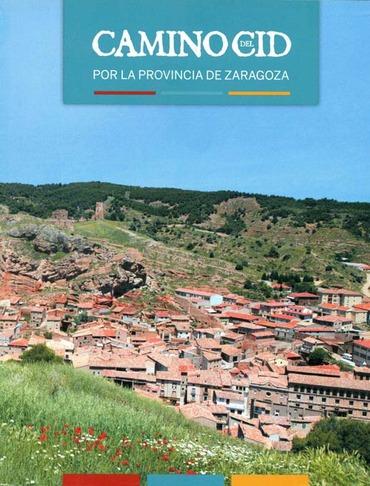 Camino del Cid por la provincia de Zaragoza
