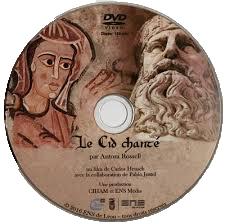 Le Cid Chanté, par Antoni Rosell