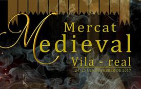 El Mercado Medieval de Vila-real tendrá lugar del 24 al 26 de febrero