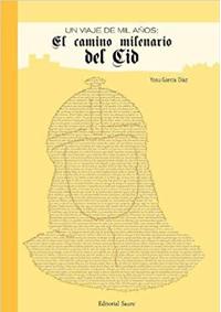 El Camino Milenario del Cid, de Yosu García