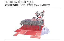 ¡El Cid pasó por aquí!: Comunidad Valenciana rarita, por Gontzal Largo