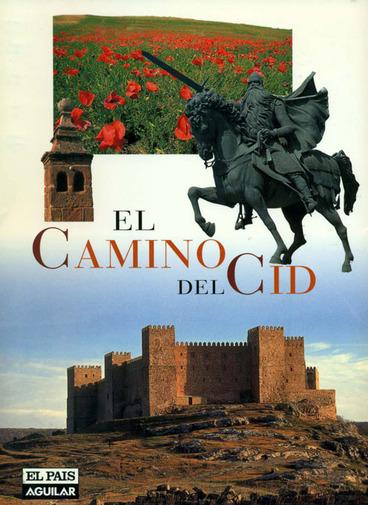El Camino del Cid (Las guías de El País)