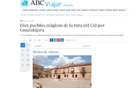 ABC nos propone diez destinos del Camino del Cid a su paso por Guadalajara