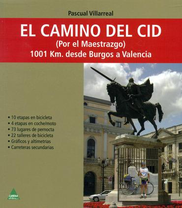 El Camino del Cid (Por el Maestrazgo)
