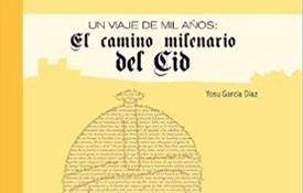 """Portada de """"El Camino Milenario del Cid"""""""