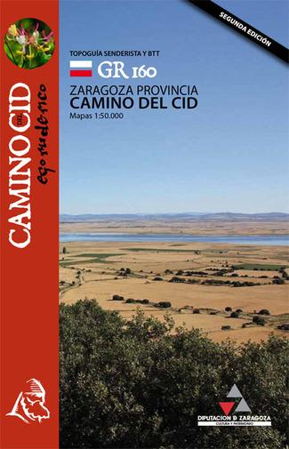 Camino del Cid, topoguía senderista y BTT de la provincia de Zaragoza