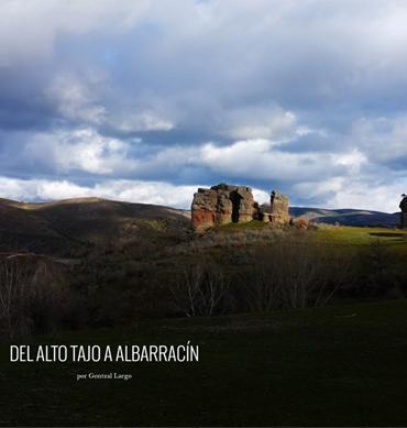 Del Alto Tajo a Albarracín