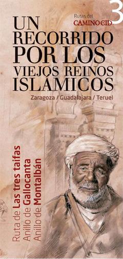 """Guía-folleto """"Un recorrido por los viejos reinos islámicos"""""""